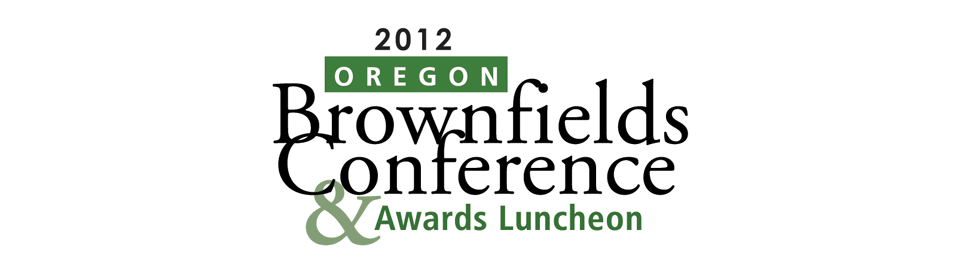 2012 Oregon Brownfields Conference