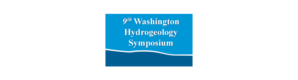 9th Washington Hydrogeology Symposium